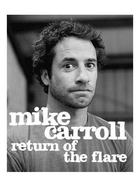 MIKE CARROL RETURN OF THE FLARE