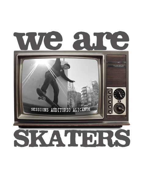 We Are Skaters. Sessions- Auditorio