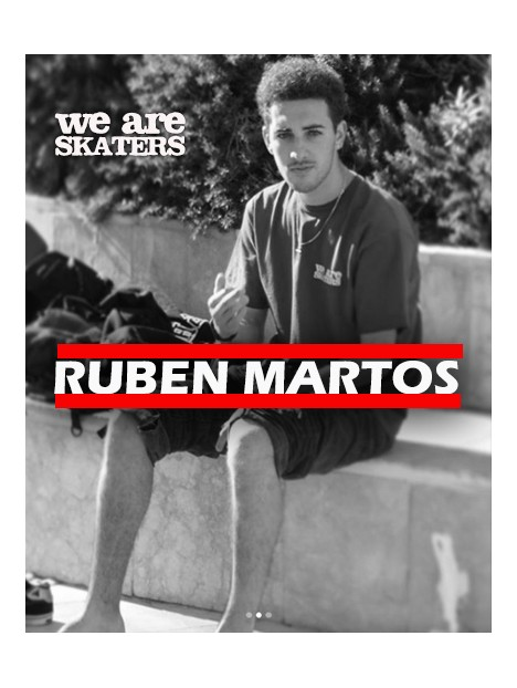 RUBEN MARTOS X WE ARE SKATERS