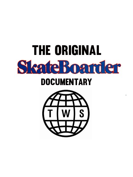 THE ORIGINAL SKATEBOARDER MAG